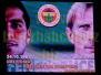 24 Ekim 2003  Fenerbahçe 3-0 Adanaspor  (Süper Lig Maçı)